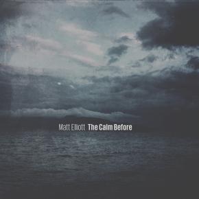 Matt Eliott – The CalmBefore