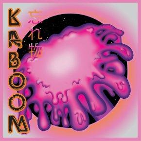 Wasuremono – Kaboom
